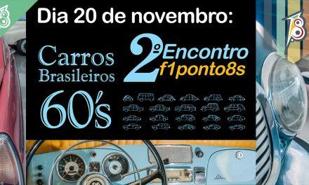 2º Encontro f1ponto8s: Carros dos anos 60!