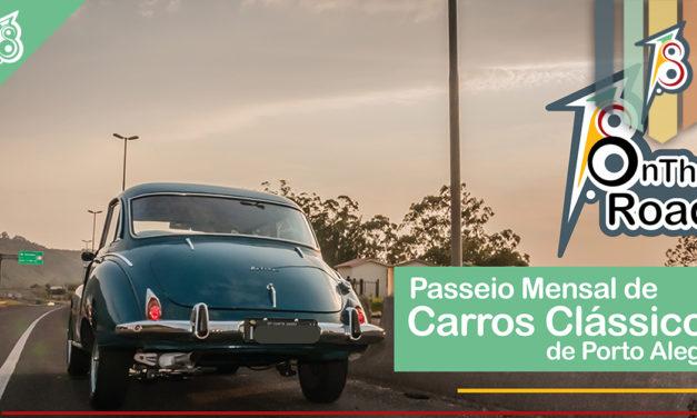 Vem aí o1º On The Road – Passeio Mensal de Carros Clássicos de Porto Alegre!